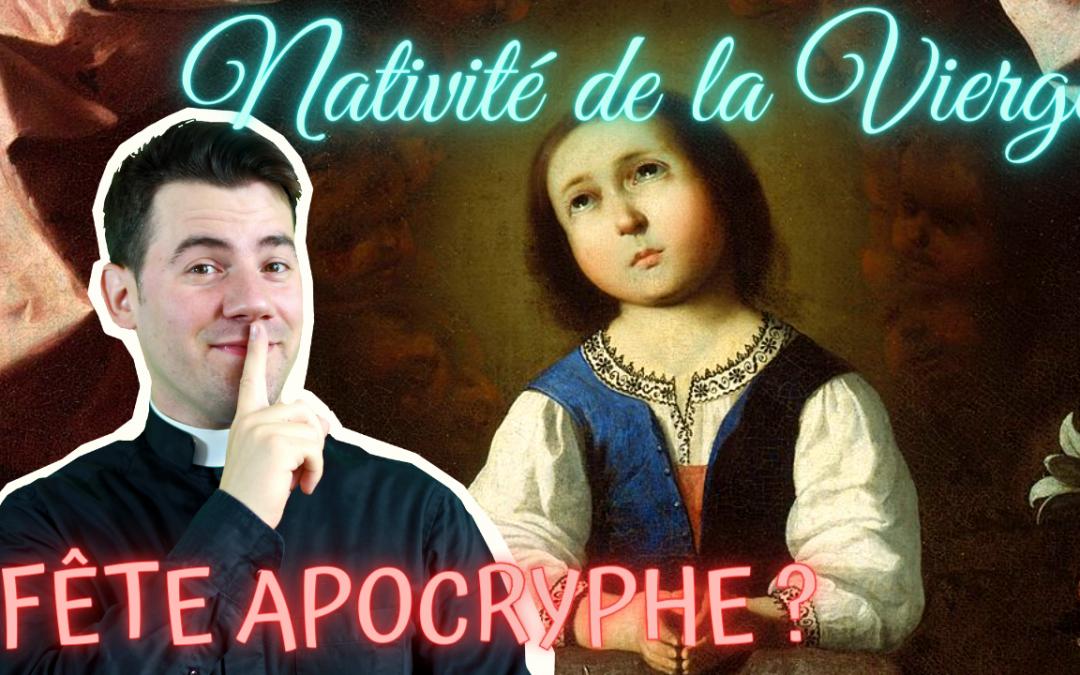 La Nativité de la Vierge Marie, une fête apocryphe ?
